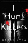 Download I Hunt Killers (Jasper Dent, #1)