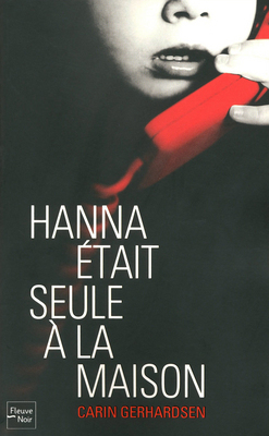Hanna etait seule a la maison(Hammarbyserien 2)