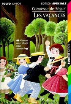 Les vacances (Trilogie de Fleurville, #3)