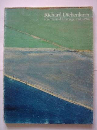 Richard Diebenkorn: Paintings and drawings, 1943-1976