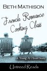 French Romance Cooking Class