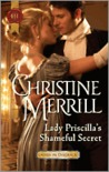 Lady Priscilla's Shameful Secret (Ladies in Disgrace, #3)