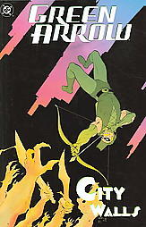 Green Arrow, Volume 5 by Judd Winick