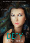 Defy (Firstborn Trilogy, #1)