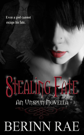 Stealing Fate by Berinn Rae