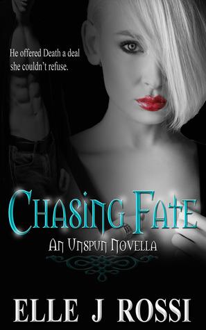 Chasing Fate (Unspun #3)