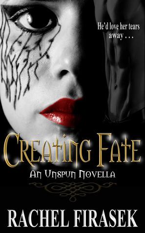 Creating Fate by Rachel Firasek