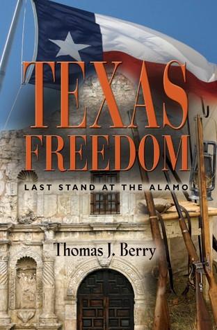 Texas Freedom by Thomas  Berry
