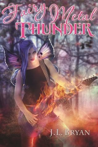 Fairy Metal Thunder by J.L. Bryan