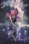 Fairy Blues (Songs of Magic, #2)