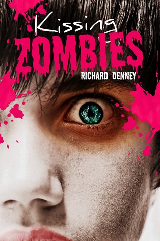 Ebook Kissing Zombies by Richard Paul Denney TXT!