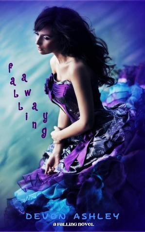 Falling Away by Devon Ashley