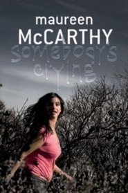 Somebody's Crying by Maureen McCarthy