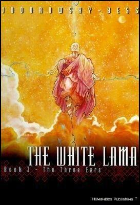 The White Lama Book 3 - The Three Ears