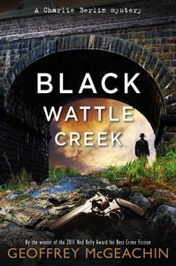 Blackwattle Creek (Charlie Berlin, #2)
