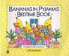 Bananas In Pyjamas Bedtime Book