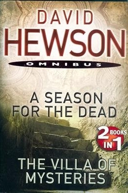 A Season For The Dead / The Villa Of Mysteries by David Hewson