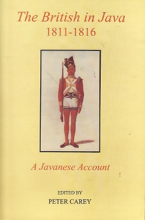 The British in Java, 1811-1816: A Javanese Account