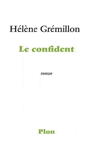 Le Confident by Hélène Grémillon
