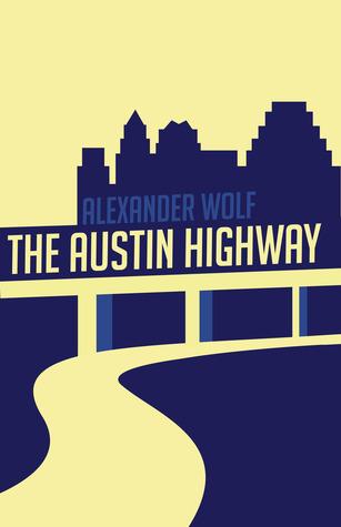 The Austin Highway