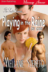 Playing in the Raine (A Toy Story, #1)