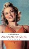 Amor ontdekt Aruba by Albert Helman