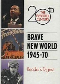 Brave New World 1945-70