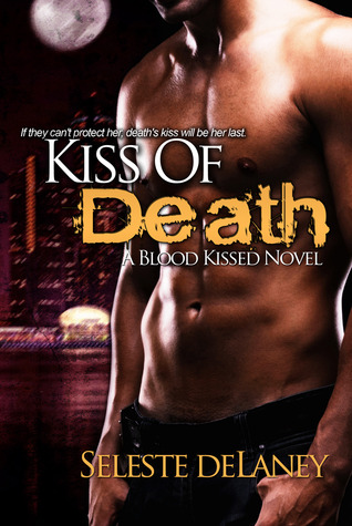 Kiss of Death (Blood Kissed, #1)