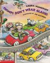 Chimps Don't Wear Glasses by Laura Joffe Numeroff