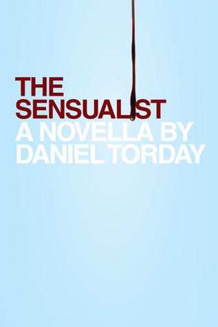 The Sensualist by Daniel Torday