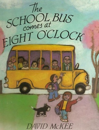 The School Bus Comes at Eight O'Clock
