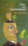Hors de moi by Didier van Cauwelaert