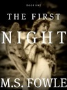 The First Night (The First, #1)