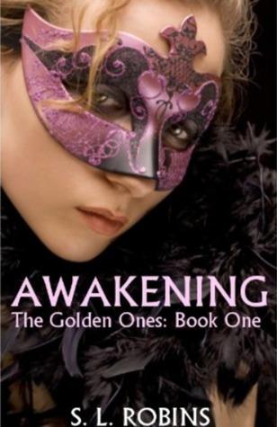Awakening (The Golden Ones: Book One)