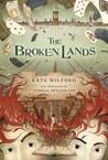 The Broken Lands (The Boneshaker 0.5)