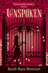 Unspoken (The Lynburn Legac...