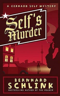 Self's Murder. Bernhard Schlink
