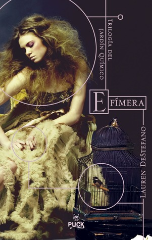 Efímera (El jardín químico, #1)