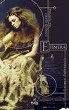 Efímera by Lauren DeStefano