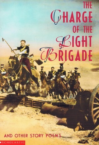 The Charge Of The Light Brigade And Other Story Poems