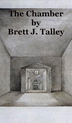 The Chamber by Brett J. Talley