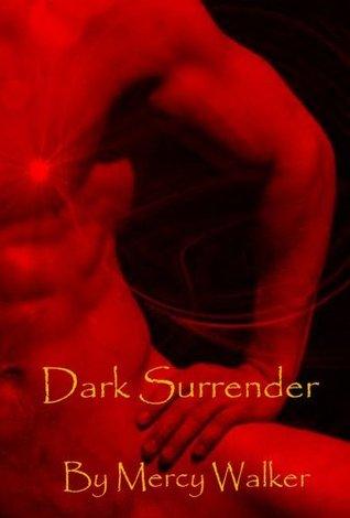 Dark Surrender by Mercy Walker
