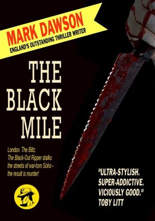Ebook The Black Mile by Mark  Dawson TXT!