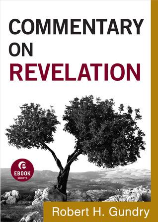 Commentary on Revelation by Robert H. Gundry