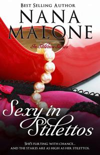 Sexy in Stilettos by Nana Malone