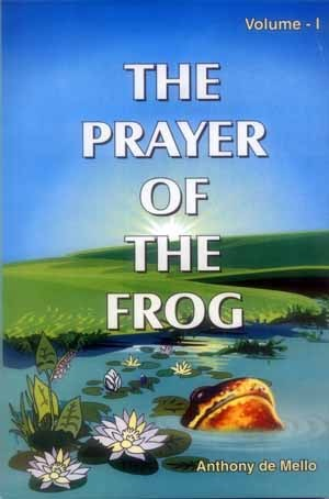 The Prayer Of The Frog, Vol. 1