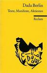 Dada Berlin (Universal Bibliothek ; Nr. 9857)