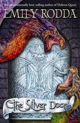 The Silver Door (The Three Doors Trilogy, #2)