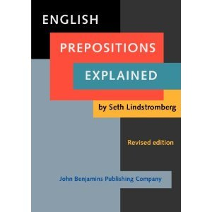 English Prepositions Explained (Revised edition)