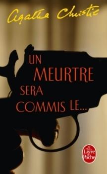 Un meurtre sera commis le...